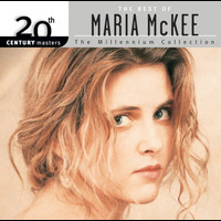 Maria McKee - 20th Century Masters: The Millennium Collection: The Best Of Maria McKee