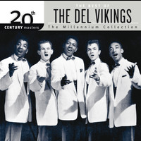 The Del-Vikings - The Best of... 20th Century Masters The Millennium Collection