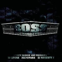 BOSS (Boss Of Scandalz Strategyz) - B.O.S.S. Vol. 1