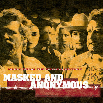 Original Soundtrack - Masked And Anonymous Music From The Motion Picture