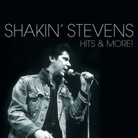 Shakin' Stevens - Hits And More
