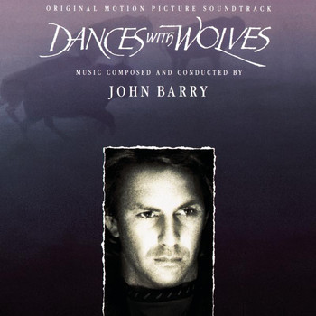 John Barry - Dances With Wolves - Original Motion Picture Soundtrack