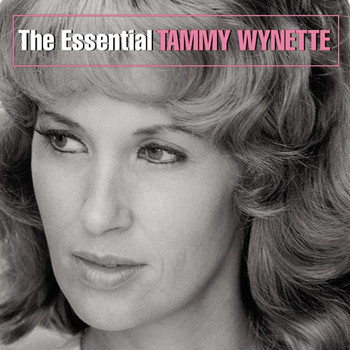 Tammy Wynette - The Essential Tammy Wynette