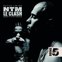 Suprême NTM - Le Clash - Round 5 (B.O.S.S. vs. IV My People) (Explicit)