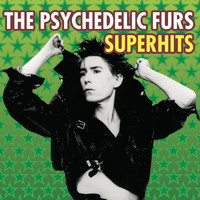 The Psychedelic Furs - The Psychedelic Furs Superhits