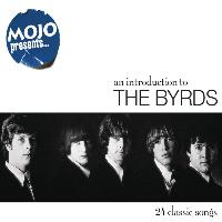 The Byrds - Mojo Presents... The Byrds