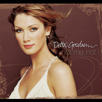Delta Goodrem - Not Me, Not I
