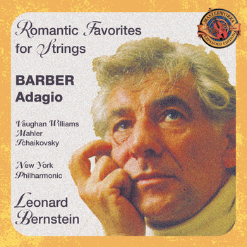 Leonard Bernstein - Romantic Favorites for Strings (Expanded Edition)