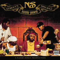 Nas - Street's Disciple (Explicit)