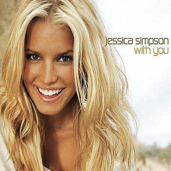 Jessica Simpson - With You