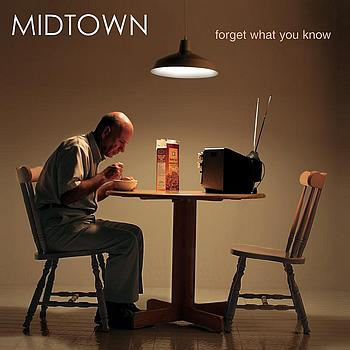 Midtown - Forget What You Know
