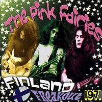 The Pink Fairies - Finland Freakout 1971