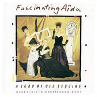 Fascinating Aïda - A Load Of Old Sequins