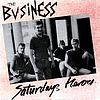 Saturdays Heroes  The Business