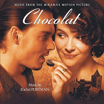 Rachel Portman - Chocolat (Original Motion Picture Soundtrack)