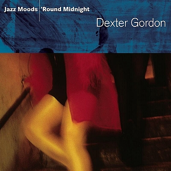Dexter Gordon - Jazz Moods - 'Round Midnight