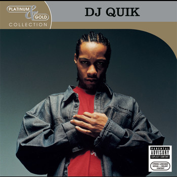 DJ Quik - Platinum & Gold Collection (Explicit)