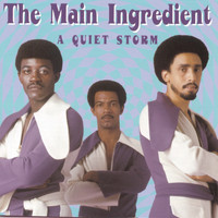 The Main Ingredient - A Quiet Storm