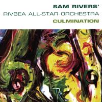 Sam Rivers - Culmination