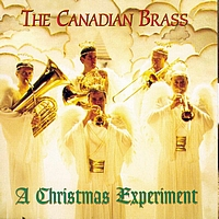 The Canadian Brass - Christmas Experiment