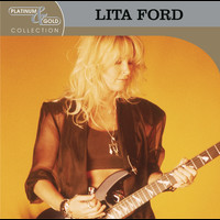 Lita Ford - Platinum & Gold Collection