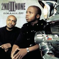 2nd II None - Classic 220 (Explicit)