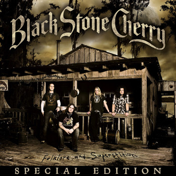 Black Stone Cherry - Folklore and Superstition (Bonus Track Version)