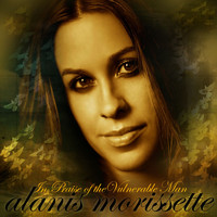 Alanis Morissette - In Praise of the Vulnerable Man (Int'l 7 Digital DMD)