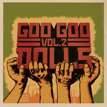 The Goo Goo Dolls - Volume 2 (Explicit)