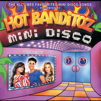 Hot Banditoz - Mini Disco