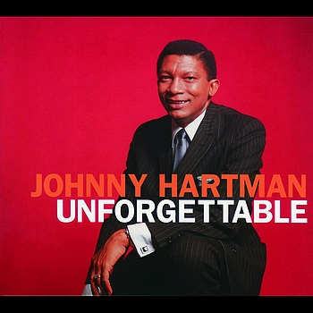 Johnny Hartman - Unforgettable