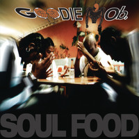Goodie MoB - Soul Food (Explicit)