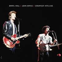 Daryl Hall & John Oates - Greatest Hits Live