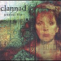 Clannad - Greatest Hits