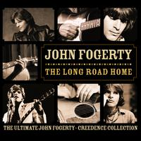 John Fogerty - The Long Road Home - The Ultimate John Fogerty - Creedance Collection