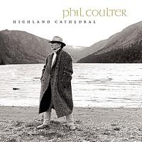 Phil Coulter - Highland Cathedral