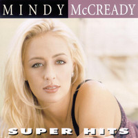 Mindy McCready - Super Hits