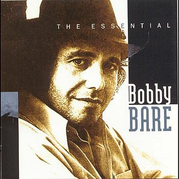 Bobby Bare - The Essential Bobby Bare