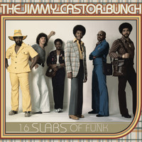 The Jimmy Castor Bunch - 16 Slabs of Funk