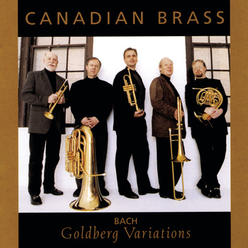 The Canadian Brass - Goldberg Variations
