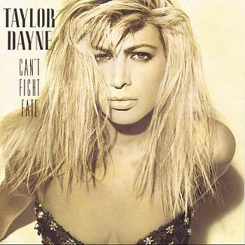 Taylor Dayne - Can't Fight Fate