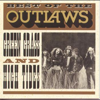 The Outlaws - Best Of...Green Grass & High Tides