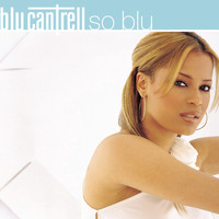 Blu Cantrell - So Blu