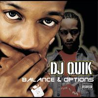 DJ Quik - Balances & Options (Explicit)