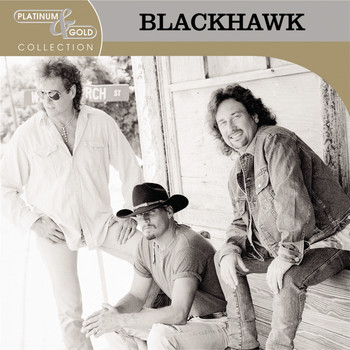 BlackHawk - Platinum & Gold Collection