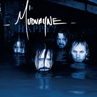 Mudvayne - Happy? (Explicit)