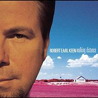Robert Earl Keen - Walking Distance