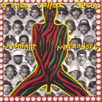 A Tribe Called Quest - Midnight Marauders (Explicit)