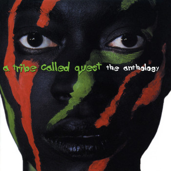 A Tribe Called Quest - The Anthology (Explicit)