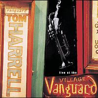 Tom Harrell - Live At The Village Vanguard